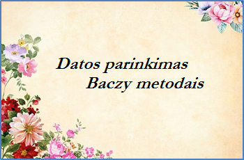 Datos parinkimas Baczy metodais